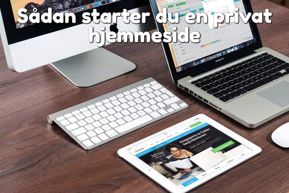 Sådan starter du en privat hjemmeside